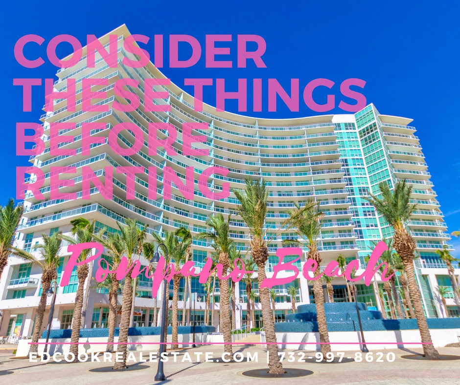 Pompano Beach Rental Things To Consider