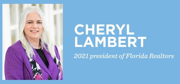Cheryl Lambert - Florida Realtors President